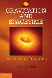 Gravitation and Spacetime: Edition 3