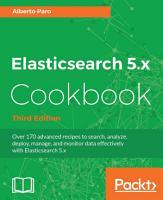 Elasticsearch 5 x Cookbook PDF
