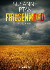 Friesenmord. Kurz - Ostfrieslandkrimi.