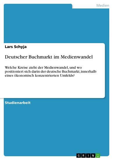 Deutscher Buchmarkt im Medienwandel PDF