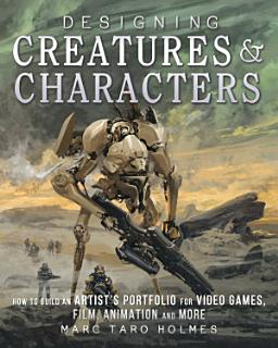 Designing Creatures and Characters Book