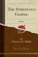 The Strenuous Gospel PDF