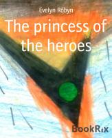 The princess of the heroes PDF