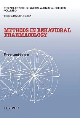 Methods in Behavioral Pharmacology