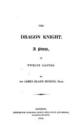 The dragon knight, a poem