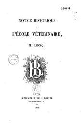 Notice historique sur l'Ecole vétérinaire