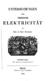 Untersuchungen über thierische Elektricität: Bd., 1. Abth. III. Untersuchung. (Fortsetzung.) 1849