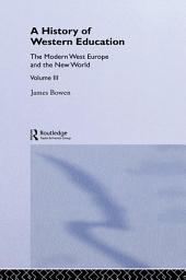 Hist West Educ:Modern West: Volume 3