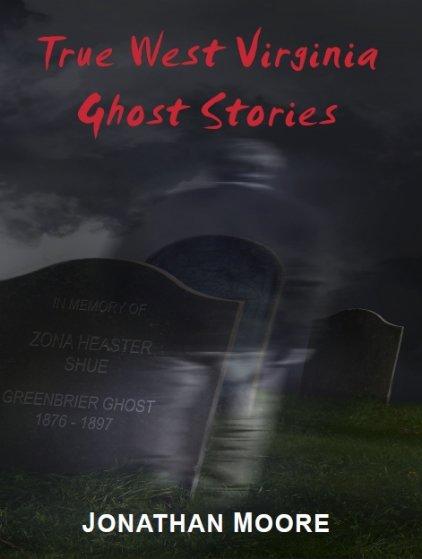 True West Virginia Ghost Stories PDF