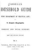 Cassell s Household Guide to Every Department of Practical Life PDF