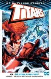 Titans Vol. 1: The Return of Wally West: Volume 1, Issues 1-6
