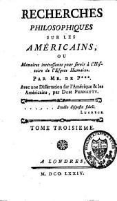 Recherches philosophiques sur les Américains: Volume3