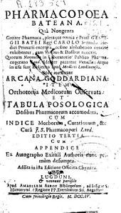 Parmacopoea Bateana, quâ nongenta circiter pharmaca ... huic acceserunt arcana goddardiana