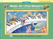 Music for Little Mozarts, Lesson Book 2: A Piano Course to Bring Out the Music in Every Young Child