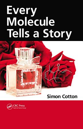 Every Molecule Tells a Story PDF