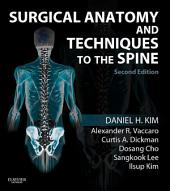 Surgical Anatomy and Techniques to the Spine: Edition 2