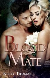Blood Mate: A Dark Fairy Tale