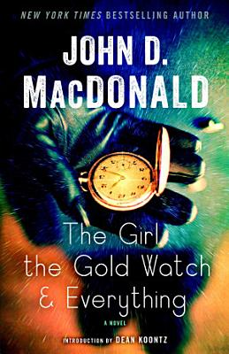 The Girl  the Gold Watch   Everything
