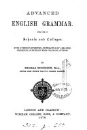 Advanced English grammar for use in schools and colleges