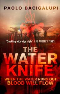 The Water Knife Book