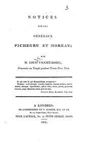 Notices sur les généraux Pichegru et Moreau
