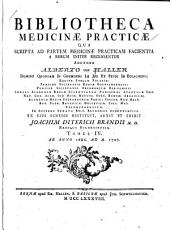 Bibliotheca medicinæ practicæ qua scripta ad partem medicinæ practicam facientia a rerum initiis ... recensentur: Volume 4