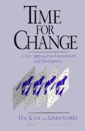 Time for Change: A New Approach To Environment And Development
