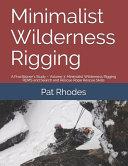 Minimalist Wilderness Rigging