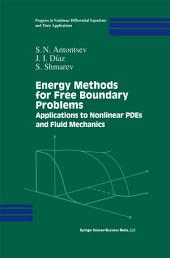 Energy Methods for Free Boundary Problems: Applications to Nonlinear PDEs and Fluid Mechanics