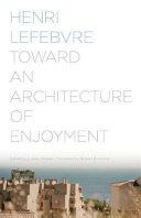 Toward an Architecture of Enjoyment PDF