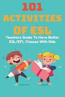 101 Activities Of ESL