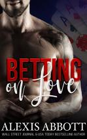 Betting on Love   A Mafia Bad Boy Romance PDF