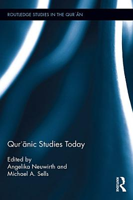 Qur   nic Studies Today
