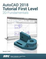 AutoCAD 2018 Tutorial First Level 2D Fundamentals PDF