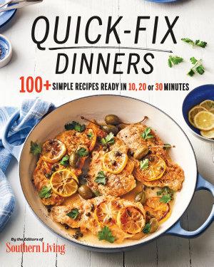 Quick Fix Dinners