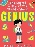 The Secret Diary of World s Worst Genius PDF