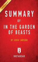 SUMMARY OF IN THE GARDEN OF BEASTS