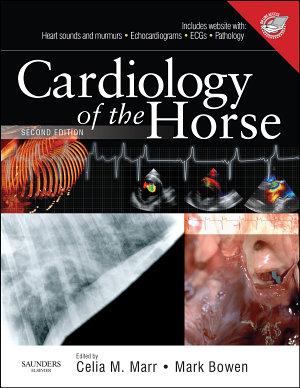 Cardiology of the Horse E Book PDF