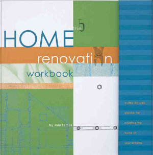 The Home Renovation Workbook