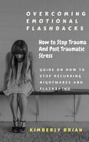 Overcoming Emotional Flashbacks PDF