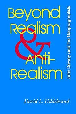 Beyond Realism and Antirealism PDF