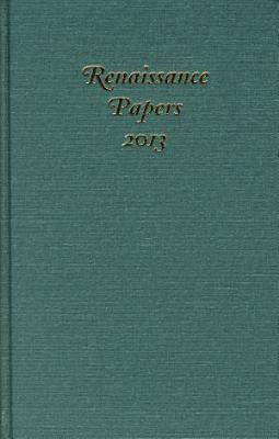 Renaissance Papers 2013 PDF