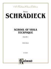 School of Viola Technique, Volume I: For Viola