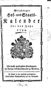 Wirzburger Hof-, Staats- und Standskalender: für das Jahr ... 1794