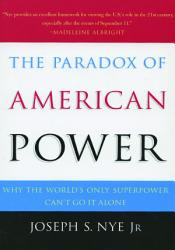 The Paradox Of American Power Book PDF
