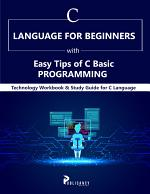C Language for Beginners with Easy Tips of C Basic Programming