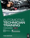 Automotive Technician Training: Practical Worksheets Level 2