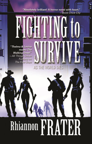 Fighting to Survive  As the World Dies  Book Two