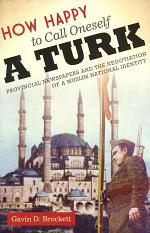 How Happy to Call Oneself a Turk