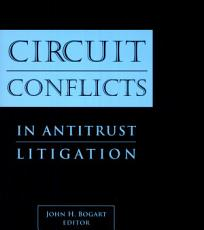 Circuit Conflicts in Antitrust Litigation
